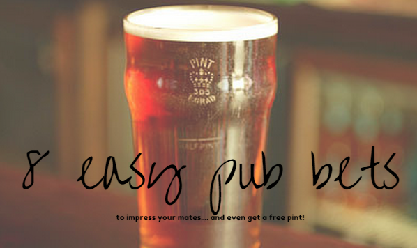 8 easy pub bets