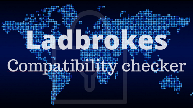 Ladbrokes compatibility checker