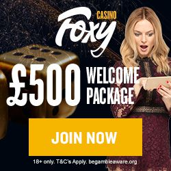 Foxy Casino Promotion Code: Welcome Package up to £500