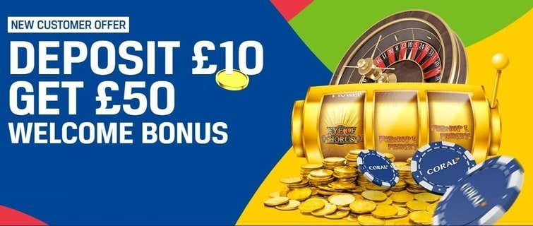 Coral new customer offer casino